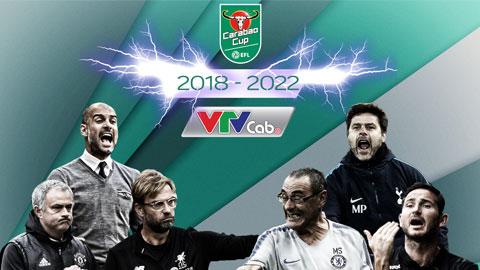 Carabao Cup – Duy nhất 4 mùa trên VTVcab