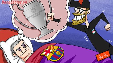 Biếm họa: Klopp cướp giấc mơ vô địch Champions League của Valverde