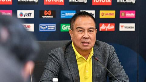 Chủ tịch FAT thừa nhận ĐT Thái Lan yếu thế trước ĐT Việt Nam