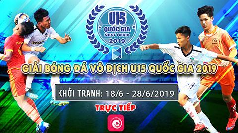 Vòng chung kết - Giải Bóng đá Vô Địch U15 Quốc gia trực tiếp duy nhất trên VTVcab, Onme và VTVcab ON