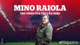 Mino Raiola - Tào Tháo của túc cầu giáo