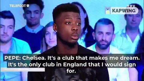Pepe lỡ miệng tuyên bố chỉ muốn khoác áo... Chelsea