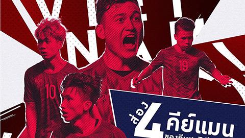 4 cầu thủ Việt Nam mà Thái Lan đặc biệt ái ngại