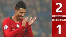 Ukraine 2-1 Bồ Đào Nha(Vòng loại Euro 2020)