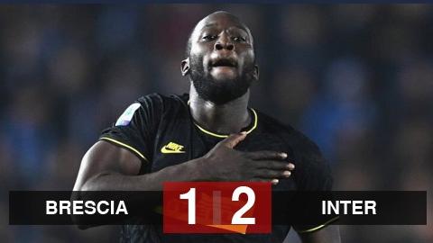Brescia 1-2 Inter: Lukaku nổ súng trận thứ 2 liên tiếp, Inter tạm chiếm ngôi đầu bảng của Juventus