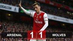 Arsenal 1-1 Wolves: Chưa qua cơn khủng hoảng