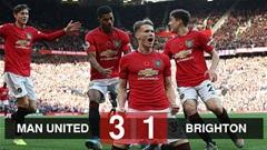 M.U 3-1 Brighton: Quỷ đỏ trở lại Top 7