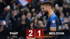Pháp 2-1 Moldova(Vòng loại Euro 2020)