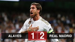 Alaves 1-2 Real Madrid: Ramos giúp Real tạm chiếm ngôi đầu của Barca