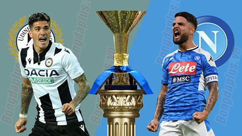 Nhận định bóng đá Udinese vs Napoli, 00h00 ngày 812