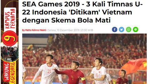 """Truyền thông Indonesia: Việt Nam phá bỏ lời nguyền, Indo """"chết"""" vì bóng chết"""