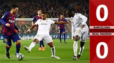 Barcelona 0-0 Real Madrid(Vòng 18 - La Liga 2019/20)