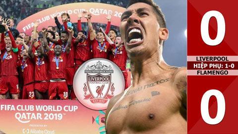 Liverpool 0-0 Flamengo (Hiệp phụ: 1-0) FiFa Word Cup 2019