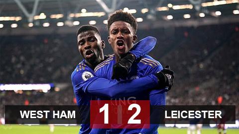 West Ham 1-2 Leicester: Không Vardy vẫn bỏ túi 3 điểm