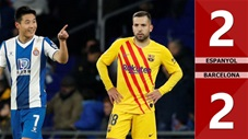 Espanyol 2-2 Barcelona(Vòng 19 La Liga 2019/20)