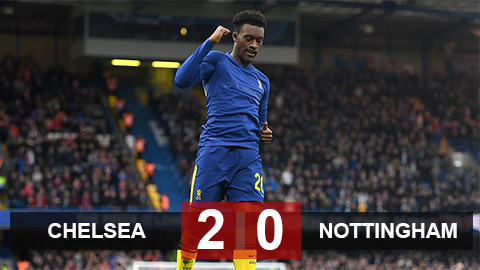 Chelsea 2-0 Nottingham: The Blues vào vòng 4 FA Cup