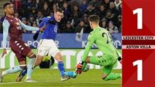 Leicester City 1-1 Aston Villa(Vòng 3 Cúp FA 2019/20)