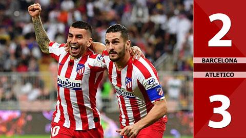 Barcelona 2-3 Atletico(BK Siêu Cup TBN 2019)