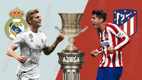 Nhận định bóng đá Real Madrid vs Atletico Madrid, 01h00 ngày 13/1: Kền kền giỏi đấu cúp