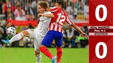 Real Madrid 0-0 Atletico (pen:4-1) Siêu Cup TBN 2019
