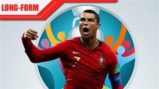 EURO 2020, lần cuối cho kỷ lục gia Cristiano Ronaldo