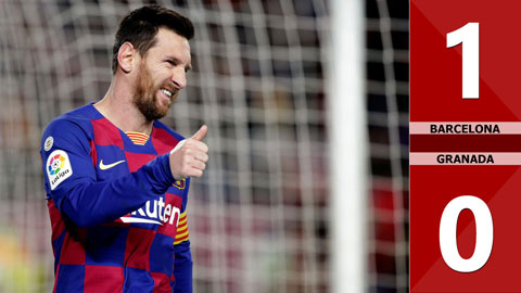 Barcelona 1-0 Granada(Vòng 20 La Liga 2019/20)