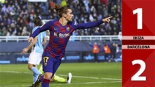 Ibiza 1-2 Barcelona(Vòng 1/8 Cúp nhà Vua 2019/20)