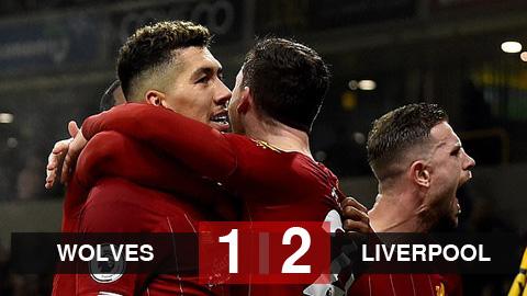 Kết quả Wolves 1-2 Liverpool: Firmino lập công, Liverpool giữ vững ngôi đầu bảng