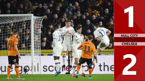 Hull City 1-2 Chelsea(vòng 1/8 FA Cup 2019/20)