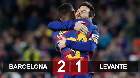 Barca 2-1 Levante: 2 lần Messi kiến tạo, Fati lập cú đúp xâu kim