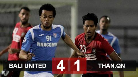 Bali United 4-1 Than.QN: Cú đấm trời giáng ở giải châu Á