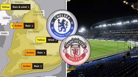 Trận Chelsea vs M.U nguy cơ bị hoãn vì siêu bão