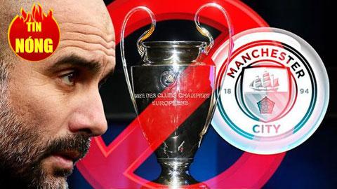 Man City bị cấm thi đấu ở Champions League 2 mùa giải