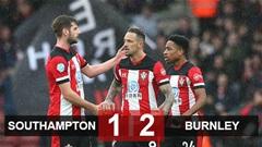 Southampton 1-2 Burnley: Thua trên sân nhà, Southampton bỏ lỡ cơ hội vượt Arsenal