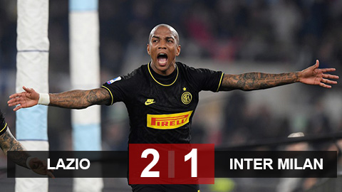 Kết quả Lazio 2-1 Inter Milan: Young khai hỏa, Inter vẫn thua ngược