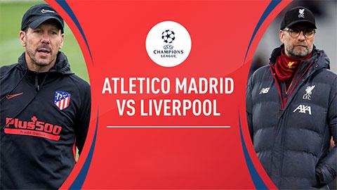 3 lý do Atletico sẽ khiến Liverpool ôm hận ở Champions League