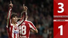 Atletico Madrid 3-1 Villarreal(Vòng 24 La Liga 2019/20)