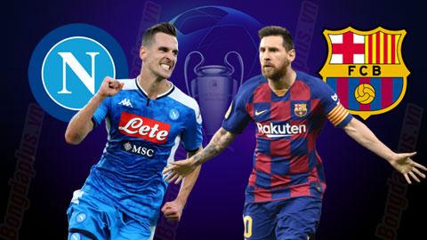 Napoli vs Barcelona, 3h00 ngày 26/2: Napoli không có gì để mất