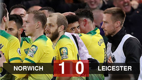 Kết quả Norwich 1-0 Leicester: Vắng Vardy, Leicester...