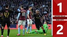 Aston Villa 1-2 Man City(CK Cúp Liên Đoàn Anh 2019/20)
