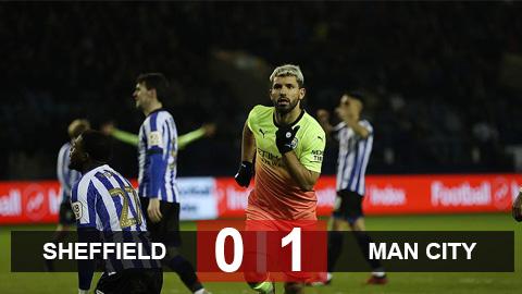 Sheffield Wednesday 0-1 Man City: Xác lập kỷ lục ghi bàn, Aguero đưa Man City vào tứ kết FA Cup