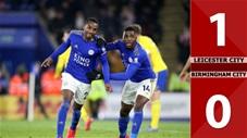 Leicester City 1-0 Birmingham City(Vòng 5 Cúp FA 2019/20)
