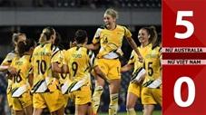 Nữ Australia 5-0 Nữ Việt Nam(Play off VL World Cup BĐ Nữ Châu Á)