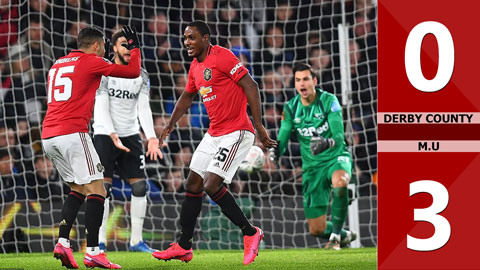 Derby County 0-3 M.U(Vòng 5 Cúp FA 2019/20)