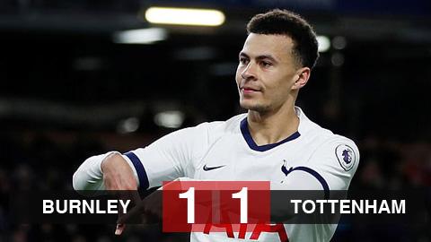 Burnley 1-1 Tottenham: Hòa may mắn, Tottenham vẫn chưa thắng ở 5 trận gần nhất