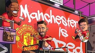 Tổng hợp biếm hoạ: M.U nhuộm đỏ thành Manchester
