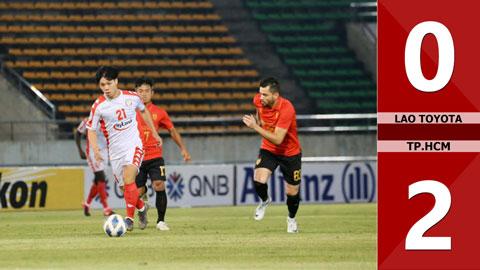 Lào Toyota 0-2 TP.HCM FC(VL AFC Châu Á 2020)