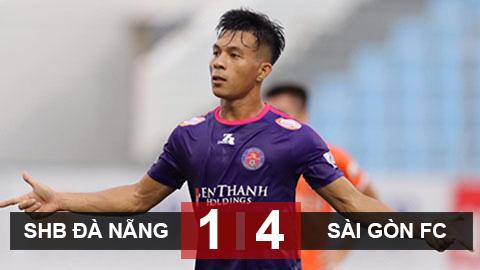 SHB Đà Nẵng 1-4 Sài Gòn FC: Hủy diệt chủ nhà