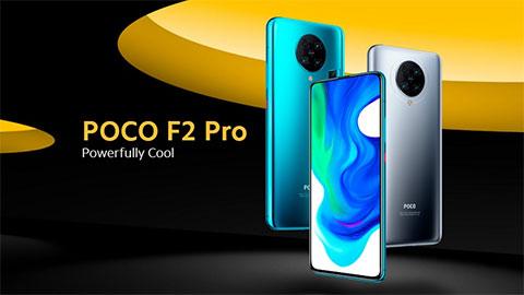Xiaomi Poco F2 Pro ra mắt với Snap 865, pin 4700mAh, camera 64MP, giá rẻ bất ngờ