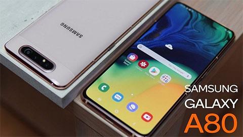 Samsung Galaxy A80 với Snap 730, 8GB RAM, pin 3700mAh giảm giá sốc tại VN